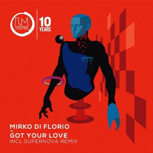 Mirko Di Florio - Got Your Love