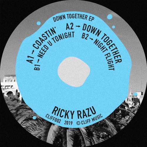 Ricky Razu - Down Together EP [CLIFF002] *Previews*