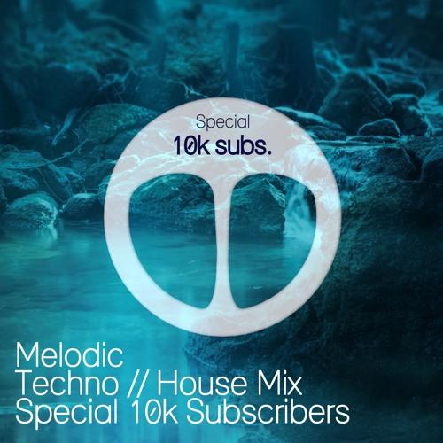 Melodic Techno Mix Special 10K Subscribers (Ben C & Kalsx, Worakls, Boris Brejcha...)