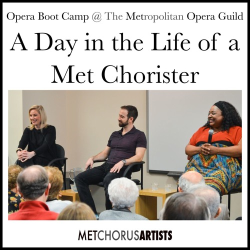 Ep. 128: Opera Boot Camp - A Day in the Life of a Met Chorister