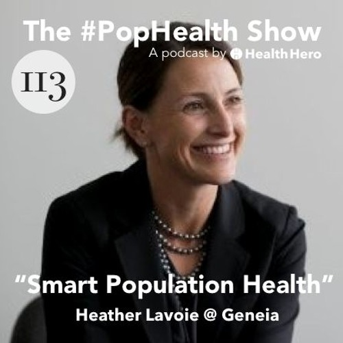 Heather Lavoie @ Geneia - Smart Population Health