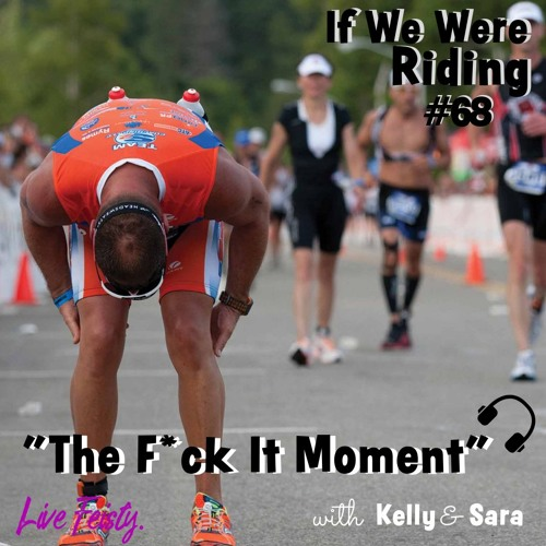 #68 The F*ck It Moment