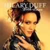 Hilary Duff -  With Love (Jair Sandoval Dub Remix)FREE DOWNLOAD!