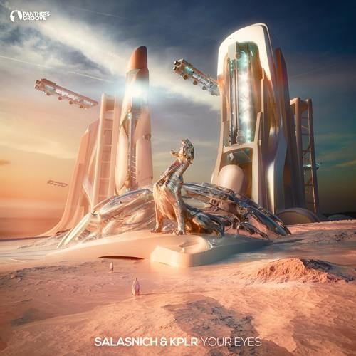Salasnich & KPLR - Your Eyes