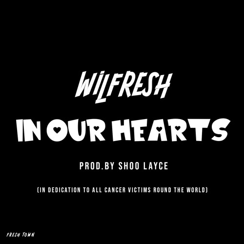 Wilfresh - In Our Hearts