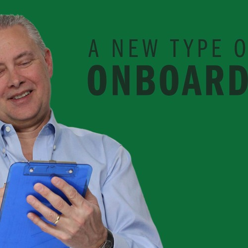 A New Type of Onboarding - Thoughts from Kevin