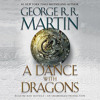 A Dance with Dragons A Song of Ice and Fire Book 5 (Unabridged) Part 1 of 8