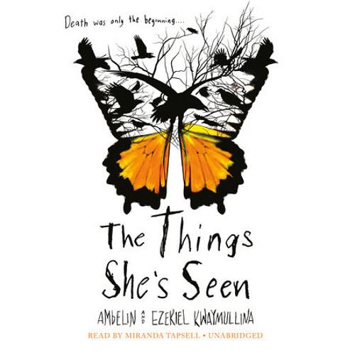 The Things She's Seen by Ambelin Kwaymullina, Ezekiel Kwaymullina, read by Miranda Tapsell
