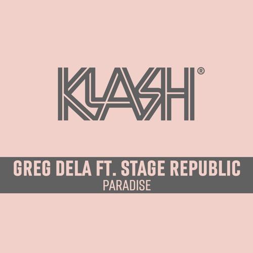 Greg Dela Ft Stage Republic - Paradise