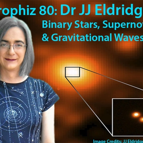 Astrophiz80-Dr JJ Eldridge-Binary Stars
