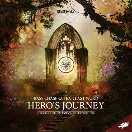 Bass Chaserz Feat. Last Word - Hero's Journey