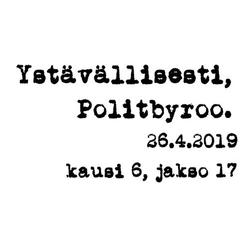 Kepun pj-kisa, valiokuntajako, TP Niinistön palaute eduskunnalle, eurovaalit – 26.4.2019