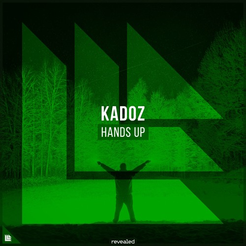 KADOZ - Hands Up [FREE DOWNLOAD]