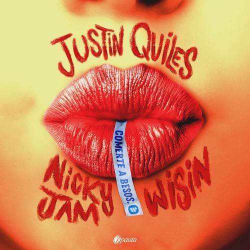 Justin Quiles, Nicky Jam, Wisin - Comerte A Besos (Dj Alberto Pradillo 2019 Edit)