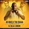 Jo Behji Thi Duaa (Glitched Hip Hop Remix) Dj Dalal London