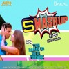 9XM SMASHUP #160 - DJ DALAL LONDON