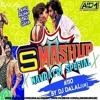 9XM SMASHUP #110 - DJ DALAL LONDON