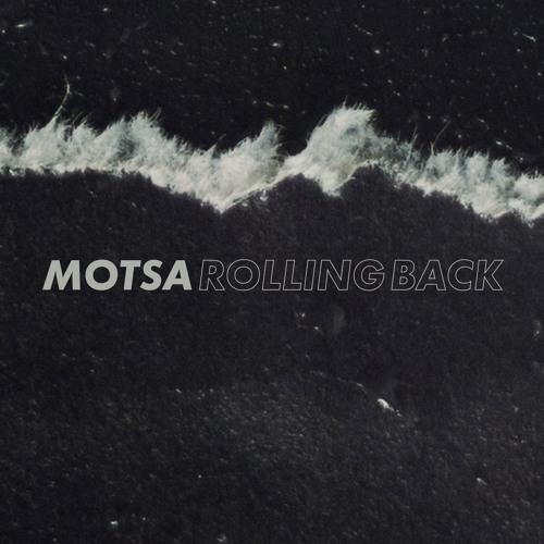 MOTSA - Rolling Back feat. Madeline Kenney
