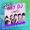 CNCO, Meghan Trainor, Sean Paul - Hey DJ (Nickelbass Edit)
