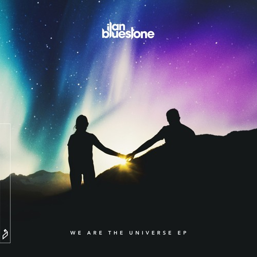 ilan bluestone we are the universe ep