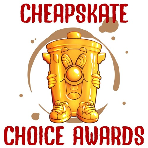Ep 124: The CheapShow Awards 2019
