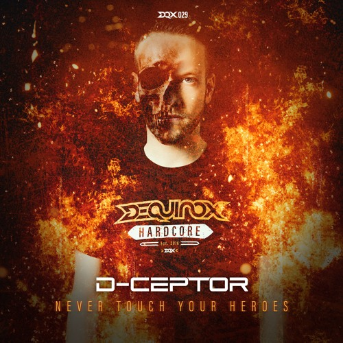 D-Ceptor feat. Killer MC - Never Touch Your Heroes
