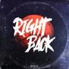 Don - Right Back (feat. AA, Hanan & Mishaal)