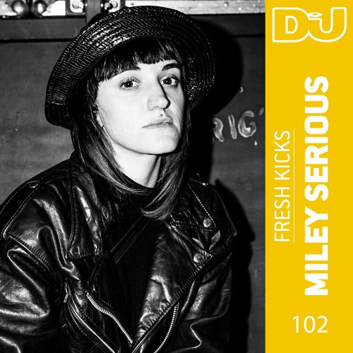 Fresh Kicks 102: Miley Serious