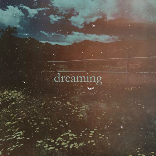Dreaming By Tash (MASTERED)