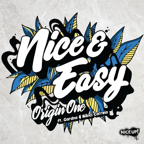 Nice & Easy (T-Kay remix) - Origin One ft Gardna & Nanci Correia