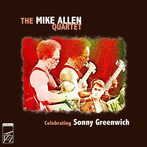Celebrating Sonny Greenwich (Almus Jazz ALM 17711)