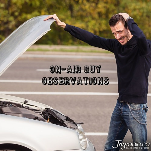 On Air Guy Observations - Under The Hood