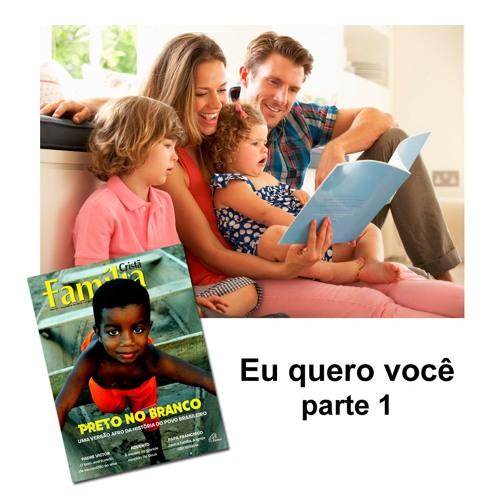 Família ser um - EU QUERO VOCÊ - parte 1 - 11.04.2019 (pgm-2466)