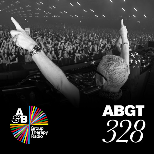 Group Therapy 328 with Above & Beyond and ilan Bluestone