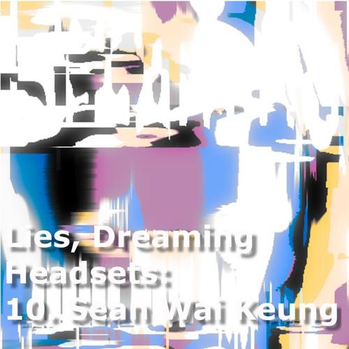 Headset #10 - Sean Wai Keung