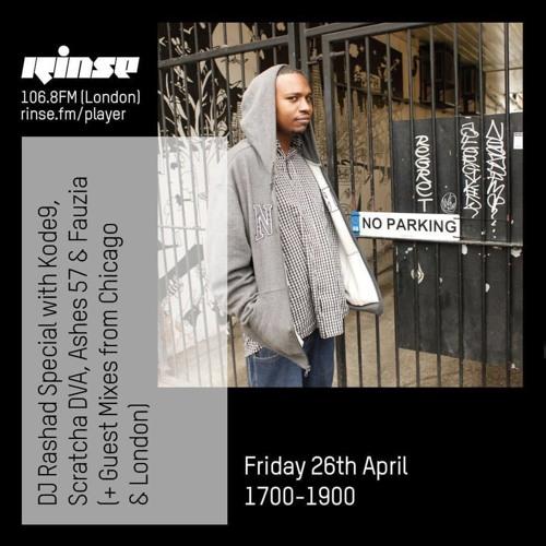 DJ Rashad Special with Kode9, Scratcha DVA, Ashes57, Fauzia & more - 26th April 2019