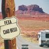 Ciao Belli - Fexa (Prod. MST)
