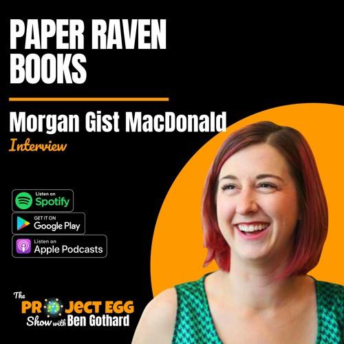 Paper Raven Books: Morgan Gist MacDonald