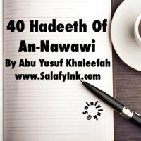 40 Hadeeth Of An-Nawawi Class 20 By Abu Yusuf Khaleefah