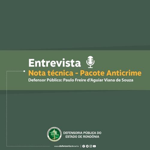 Entrevista - Nota Técnica Pacote Anticrime