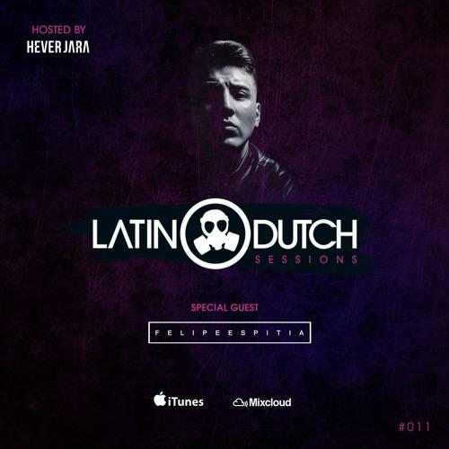 Hever Jara @ Latin Dutch Sessions 11 [Special Guest Felipe Espitia]