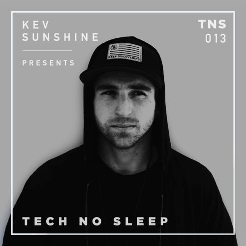 Tech No Sleep 013