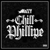 Mozzy - Chill Phillipe (Philthy Rich Diss)