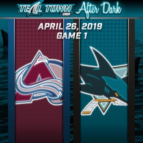 Teal Town USA After Dark (Postgame) - San Jose Sharks vs Colorado Avalanche GAME 1 - 4-26-2019