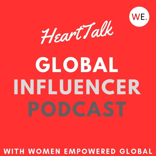 How to own your power | Nicole Brandes | HeartTalk, the Global Influencer Podcast