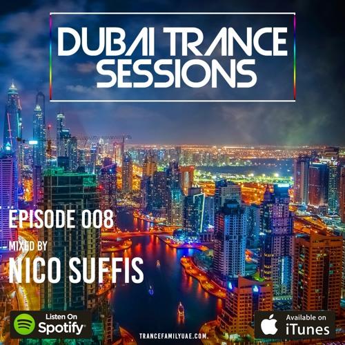 Dubai Trance Sessions 008 Guest Mix 25/04/2019