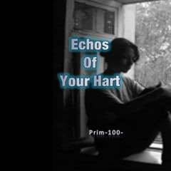 Echos Of Your Hart