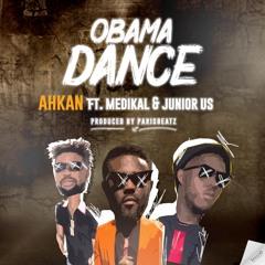 Ahkan - Obama Dance ft. Medikal & Junior US