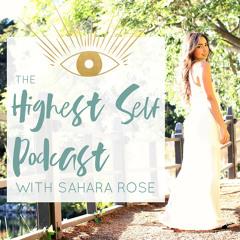 185: Overcoming Anxiety  with Sahara Rose