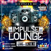DJ B-STYLz x DJ ACE - IMPULSE LOUNGE LIVE - INFAMOUSRADIO.COM